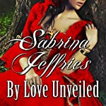 By Love Unveiled | Sabrina Jeffries