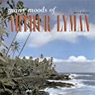 Many Moods Of Arthur Lyman (Digitally Remastered)