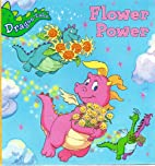 Flower Power (Dragon Tales) by Irene Trimble