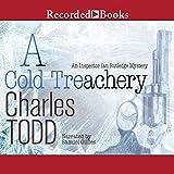 A Cold Treachery: Inspector Ian Rutledge, Book 7