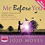 Me Before You: Chapter One | Jojo Moyes