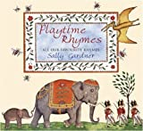 Sally Gardner Playtime Rhymes: All Our Favourite Rhymes (Book & CD) by Gardner, Sally (2005)