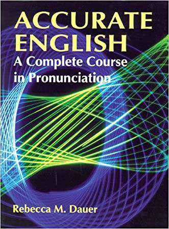 Accurate English: A Complete Course in Pronunciation