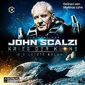 Die letzte Kolonie (Krieg der Klone 3)   John Scalzi