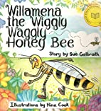 Willamena the Wiggly Waggly Honey Bee by Sue…