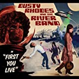 echange, troc Dusty Thodes And The River Band - First Your Live