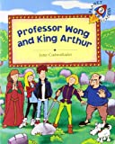 Professor Wong and King Arthur - Planet 3 (Spanish Edition)