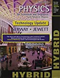 img - for Physics for Scientists and Engineers with Modern, Revised Hybrid (with Enhanced WebAssign Printed Access Card for Physics, Multi-Term Courses) (Newest Edition) book / textbook / text book