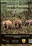 img - for Right of Passage; Elephant Corridors of India (Conservation Reference Series, No. 3) book / textbook / text book
