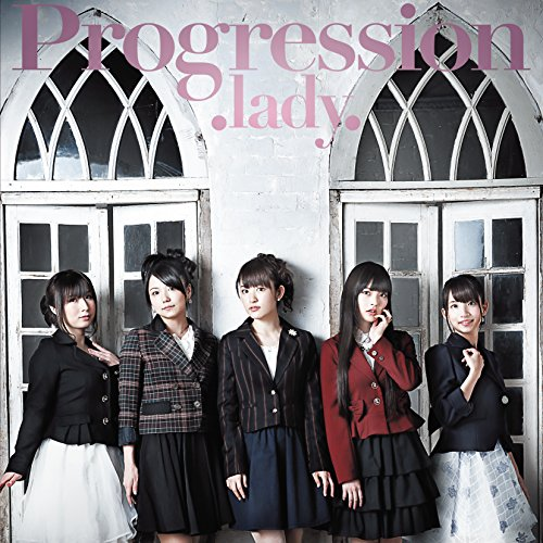 「A&G NEXT GENERATION Lady Go!!」オープニング・テーマ 「Progression」