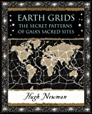 Earth Grids: The Secret Patterns of Gaia's Sacred Sites