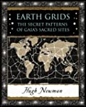 Earth Grids: The Secret Patterns of G...