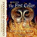 The First Collier: Guardians of Ga'Hoole, Book 9 Audiobook by Kathryn Lasky Narrated by Pamela Garelick