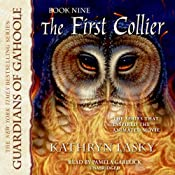 The First Collier: Guardians of Ga'Hoole, Book 9 | Kathryn Lasky