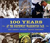 100 Years At the Northwest Washington Fair