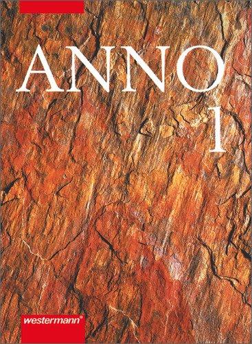 Anno - Geschichte für Gymnasien: ANNO für Gymnasien allgemeine Ausgabe: Band 1: Von der Vorgeschichte bis zum frühen Mittelalter