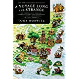 A Voyage Long and Strange: Rediscovering the New World ~ Tony Horwitz