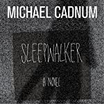 Sleepwalker: A Novel of Terror | Michael Cadnum