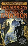 img - for The Rise of Endymion by Simmons, Dan [1998] book / textbook / text book
