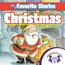 Kids Favorite Stories: Christmas Collection (       UNABRIDGED) by Kim Mitzo Thompson Narrated by Walt Wise