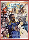 Paloma Mohamed MAN CALLED GARVEY: THE LIFE AND TIMES OF THE GREAT LEADER MARCUS GARVEY, A (Majority Press Wisdom for Children Series)