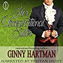 Her Unconventional Suitor: The Unconventional Suitor, Book 1 Hörbuch von Ginny Hartman Gesprochen von: Tristan Hunt