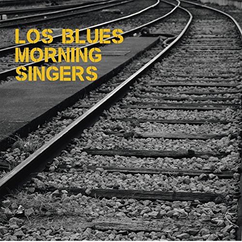 Los Blues Morning Singers-Los Blues Morning Singers-2015-VPE Download