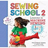 img - for Sewing School 2: Lessons in Machine Sewing; 20 Projects Kids Will Love to Make book / textbook / text book