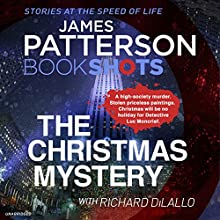 The Christmas Mystery: BookShots (Detective Luc Moncrief Series) Audiobook by James Patterson Narrated by Jean Brassard