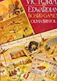 img - for Victorian and Edwardian Board Games by Olivia Bristol (1995-09-08) book / textbook / text book