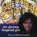The Glorious Bhagavad Gita Sung in English  by Sharon
