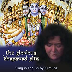 The Glorious Bhagavad Gita Sung in English Performance