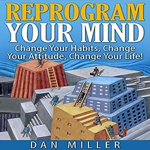 Reprogram Your Mind Audiobook