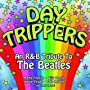 Day Trippers  An R-B Tribute