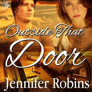 Outside That Door Audiobook
