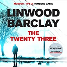 The Twenty-Three Audiobook by Linwood Barclay Narrated by Jeff Harding