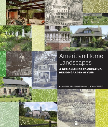 American Home Landscapes: A Design Guide To Creating Period Garden Styles front-73666