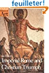 Imperial Rome and Christian Triumph:...