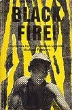 Black Fire!: Accounts of the Guerrilla War in Zimbabwe (0949225053) by Raeburn, Michael