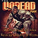 The Undead Pool Audiobook by Derek Ailes Narrated by Eric Bryan Moore