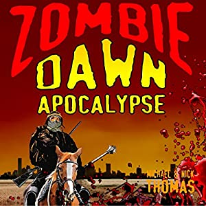 Zombie Dawn Apocalypse Audiobook