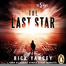 The Last Star: The 5th Wave, Book 3 Audiobook by Rick Yancey Narrated by Ben Yannette, Phoebe Strole