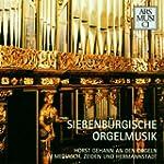 Siebenbürgische Orgelmusik  - von der...