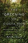 "The ""Greening"" of Costa Rica: Women,..."