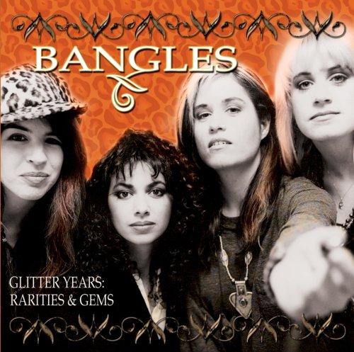 The Bangles - Glitter Years: Rarities & Gems - Zortam Music