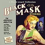 Black Mask 7: The Shrieking Skeleton - and Other Crime Fiction from the Legendary Magazine | Otto Penzler (editor),Brett Halliday,Day Keene,W. T. Ballard,Charles M. Green,Hank Searls