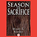 Season of Sacrifice | Mindy L. Klasky