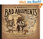 An Illustrated Book of Bad Arguments...