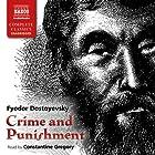 Crime and Punishment Hörbuch von Fyodor Dostoyevsky Gesprochen von: Constantine Gregory
