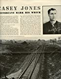 Casey Jones Railroad original 3pg 9x12 clipping magazine photo #S1758